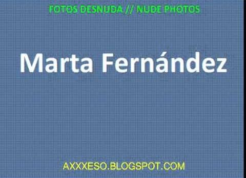 Marta Fernández Fotos Desnuda Link Online y Descarga